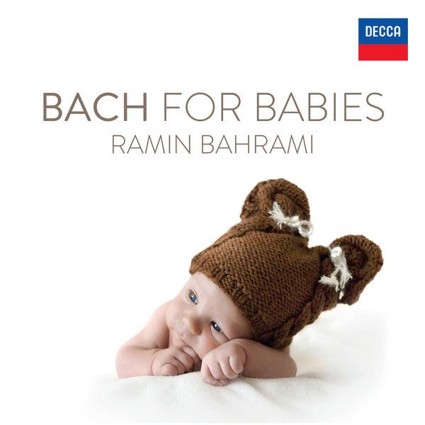 Ramin Bahrami - Bach: Bach For Babies