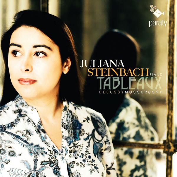 Juliana Steinbach - Debussy & Moussorgski : Tableaux