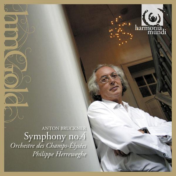 Orchestre des Champs-Elysées - Bruckner: Symphonie No. 4 en Mi Bémol Majeur, Op. 95