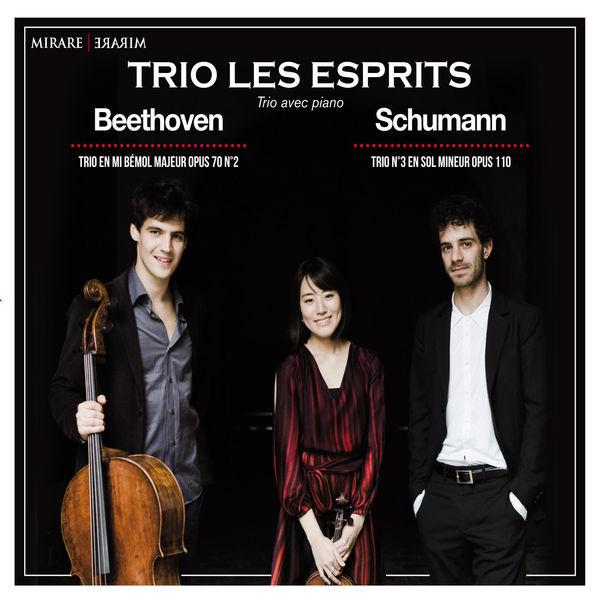 Trio Les Esprits - Beethoven & Schumann : Trios avec piano