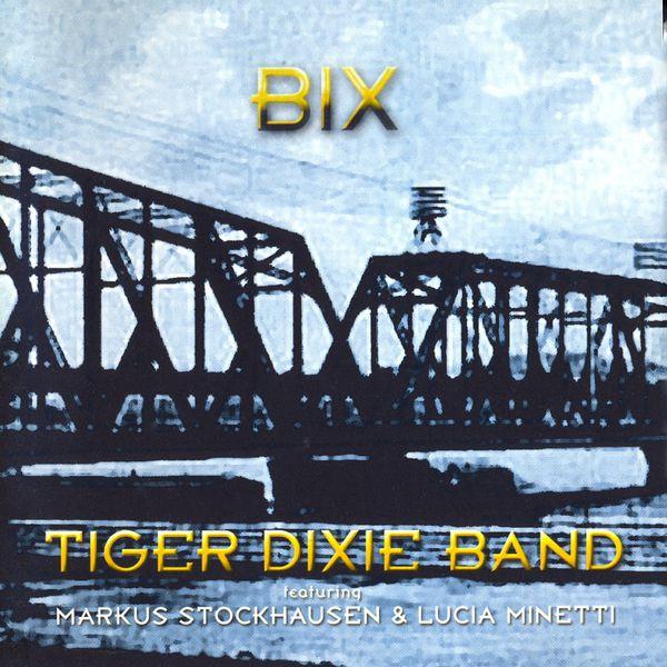 Tiger Dixie Band - Bix