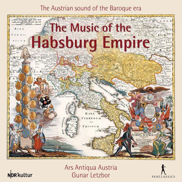 Ars Antiqua Austria - The Music of the Habsburg Empire