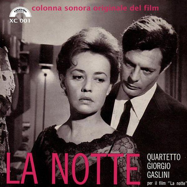 Quartetto Giorgio Gaslini - La notte (Colonna sonora originale)
