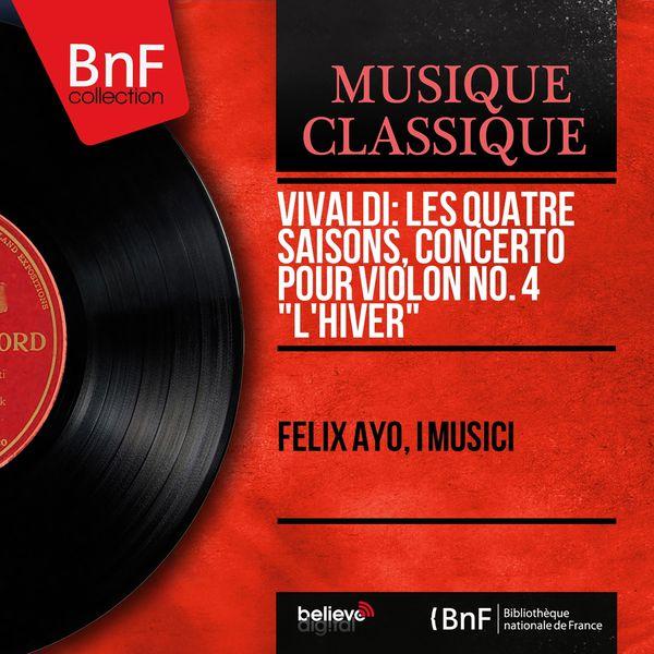 """Felix Ayo - Vivaldi: Les quatre saisons, Concerto pour violon No. 4 """"L'hiver"""" (Mono Version)"""