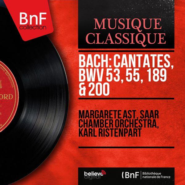Margarete Ast - Bach: Cantates, BWV 53, 55, 189 & 200 (Mono Version)