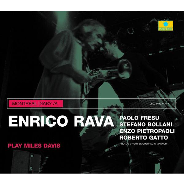 Enrico Rava - Montréal Diary /A - Play Miles Davis (Live)