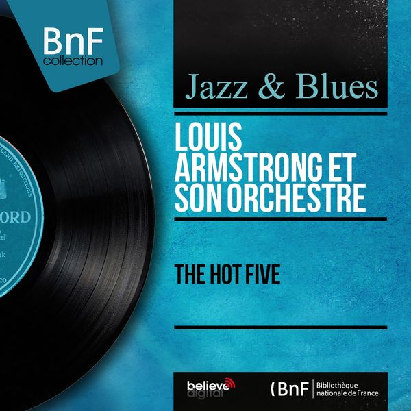 Louis Armstrong & The Dukes Of Dixieland - The Hot Five (Mono Version)