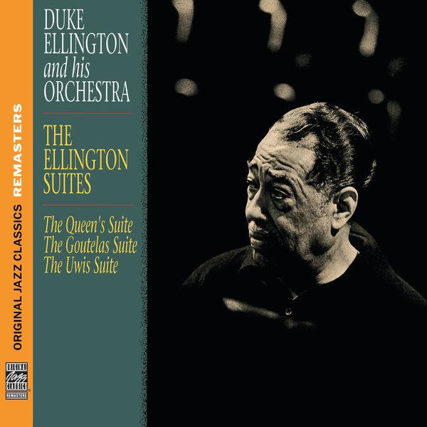 Duke Ellington and His Orchestra The Ellington Suites [Original Jazz Classics Remasters]