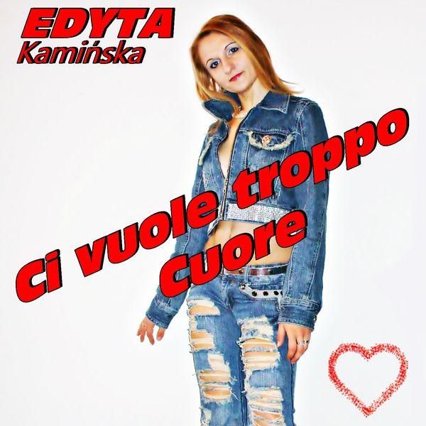 Edyta Kaminska - Ci vuole troppo cuore (Italo disco 2014)