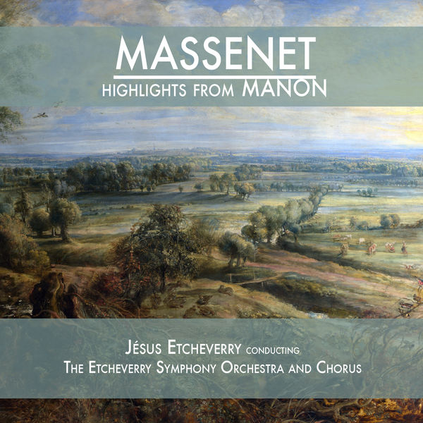 Jules Massenet - Massenet: Highlights from Manon