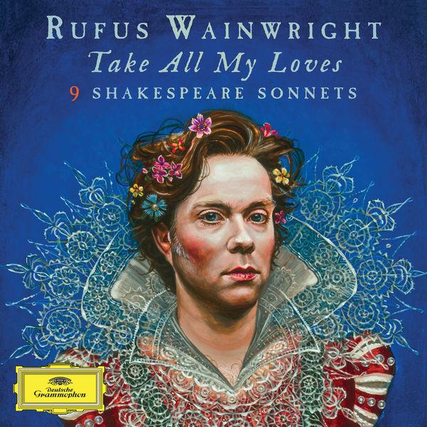 Rufus Wainwright|Rufus Wainwright : 9 Shakespeare Sonnets