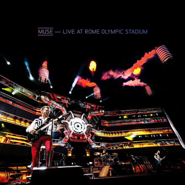 Muse - Live At Rome Olympic Stadium (Hi-Res Version)