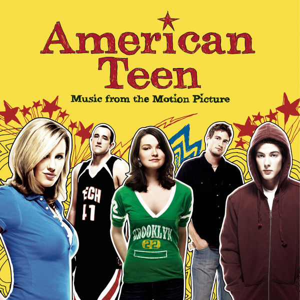 American Teen (Motion Picture Soundtrack) - American Teen - Music From The Motion Picture