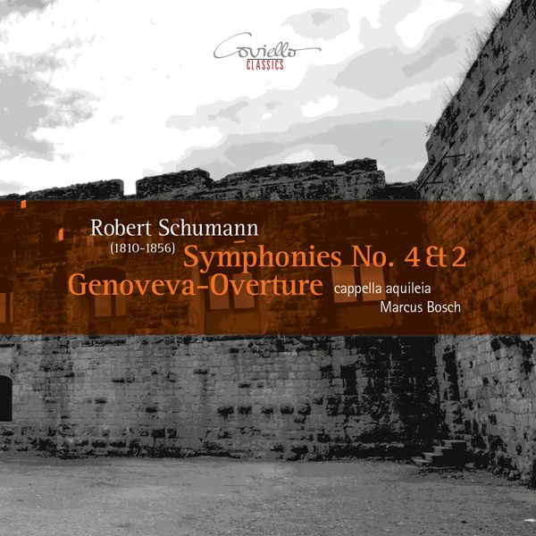 Marcus Bosch - Schumann: Symphonies Nos. 4, 2 & Genoveva-Overture