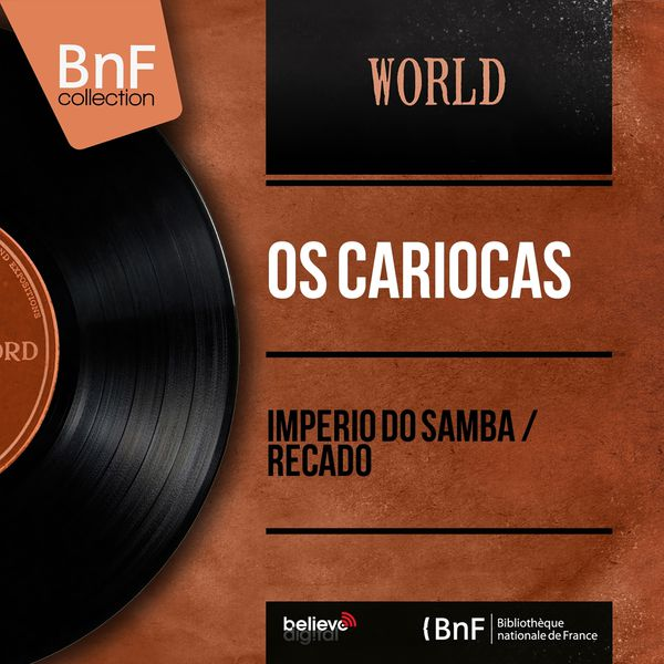 Os Cariocas - Imperio do Samba / Recado (Mono Version)