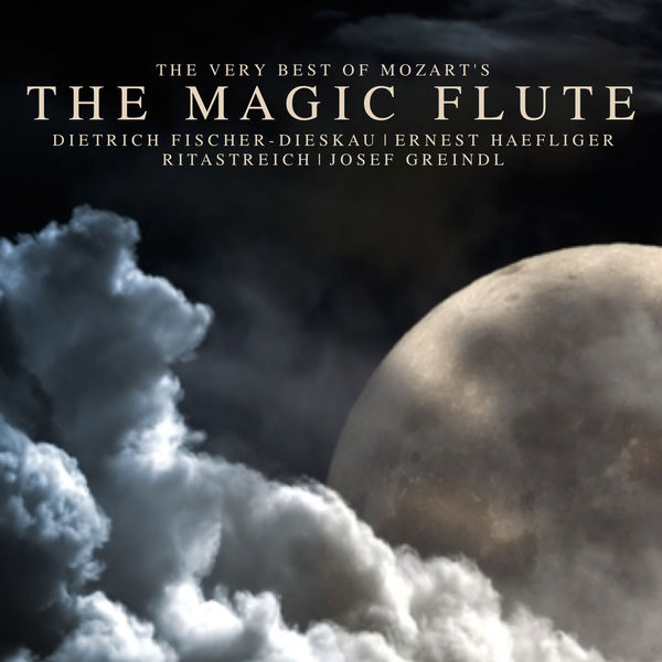 Wolfgang Amadeus Mozart - The Very Best of Mozart's The Magic Flute