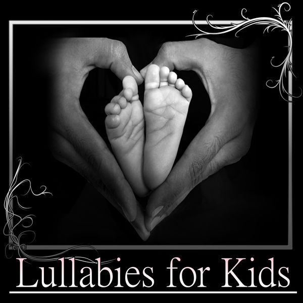 Greatest Kids Lullabies Land - Lullabies for Kids – Relaxing Lullabies and Peaceful Piano for Babies, Soothing Music for Restful Sleep