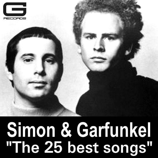 Simon & Garfunkel - The 25 Best Songs