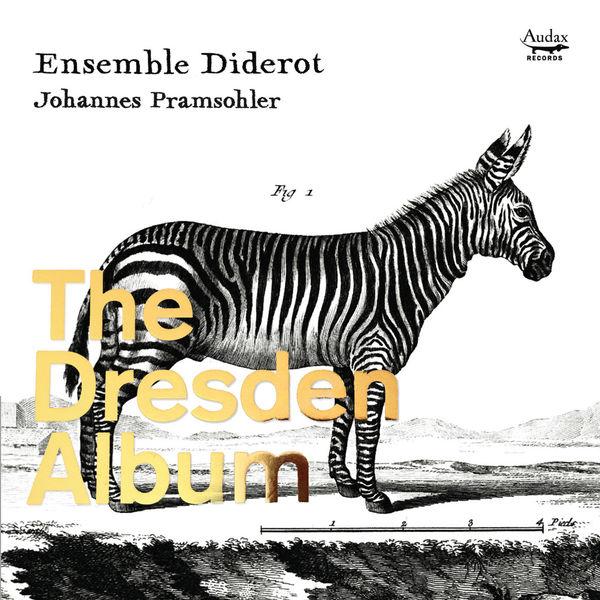 Johannes Pramsohler - Chamber Music from The Dresden Court