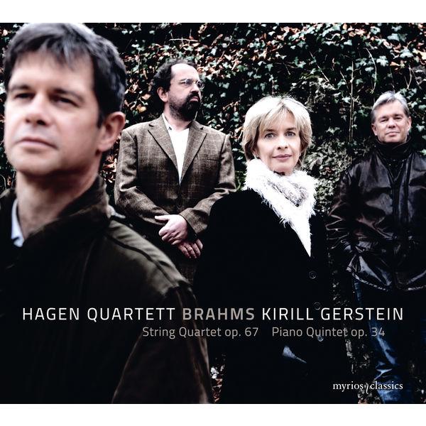 Hagen Quartett - Brahms : String Quartet No.3, Op.67 & Piano Quintet, Op.34