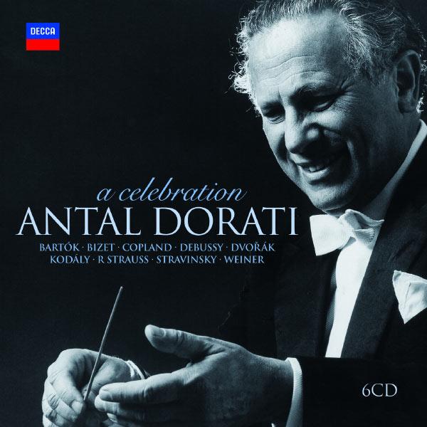 Antal Doráti - Antal Dorati - A Celebration