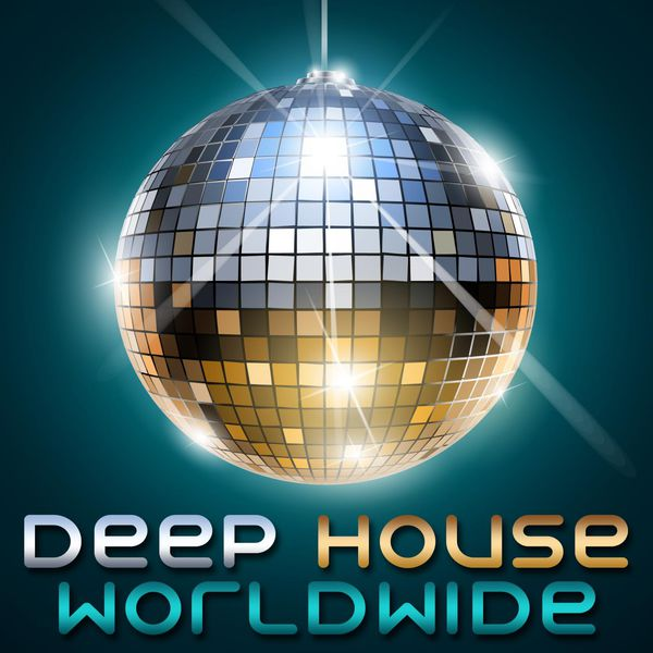 Deep house worldwide various artists download and for Deep house bands