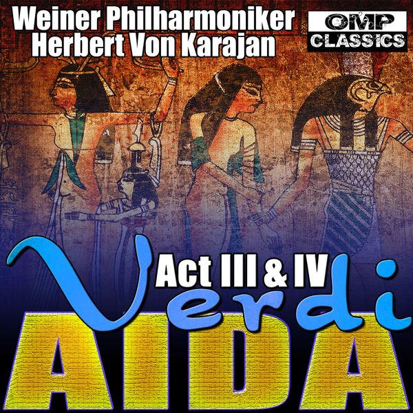 Weiner Philharmoniker - Verdi: Aida Act III & IV