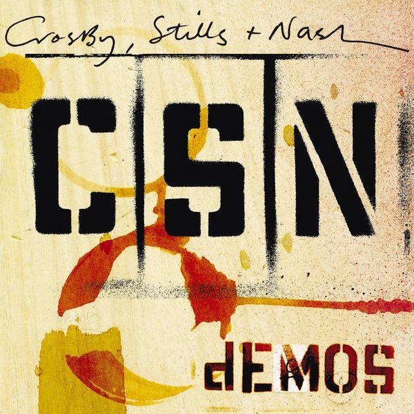 Crosby, Stills & Nash|Demos