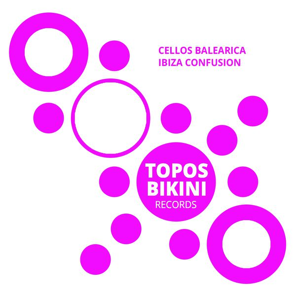 Cellos Balearica - Ibiza Confusion