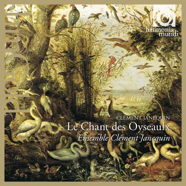 Dominique Visse - Clément Janequin : Le Chant des Oyseaulx