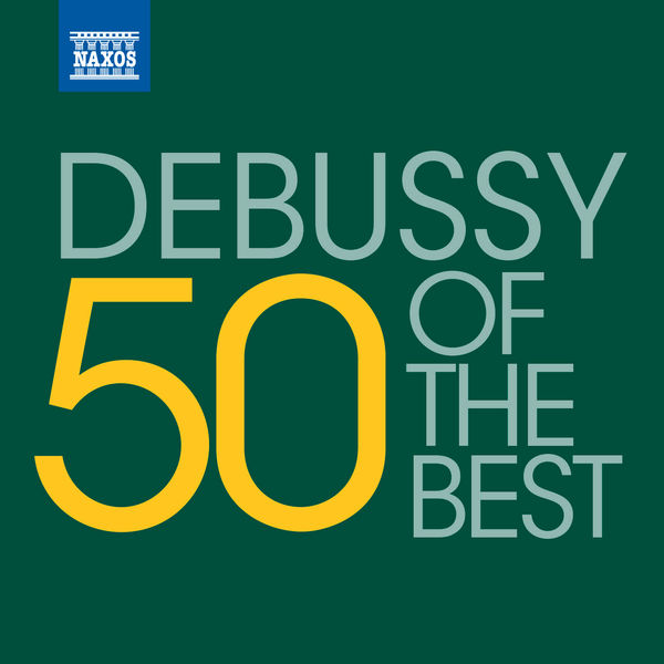 Brussels Philharmonic - 50 of the best: Debussy