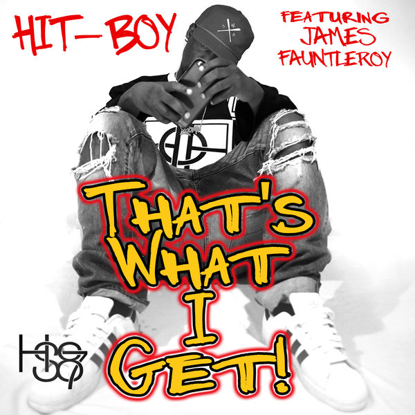 Hit-Boy - That's What I Get