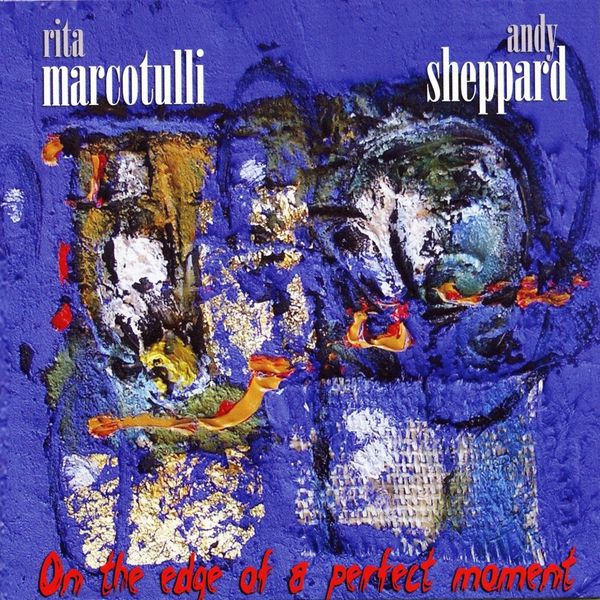 Rita Marcotulli - On the Edge of a Perfect Moment