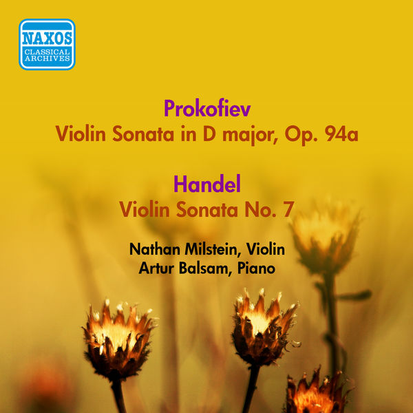 Nathan Milstein - Prokofiev, S: Violin Sonata, Op. 94A / Handel, G.F.: Violin Sonata in D Major, Hwv 371 / Vitali, T.: Chaconne (Milstein) (1955)