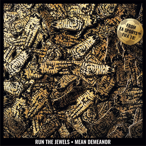 Run The Jewels - Mean Demeanor