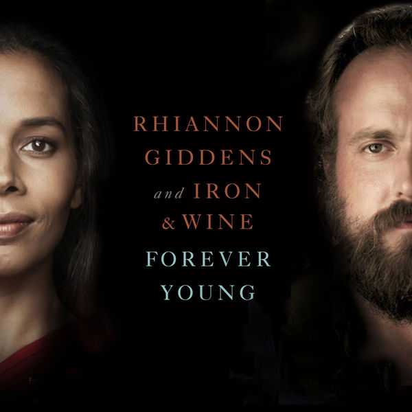 Rhiannon Giddens|Forever Young  (From NBC's Parenthood)