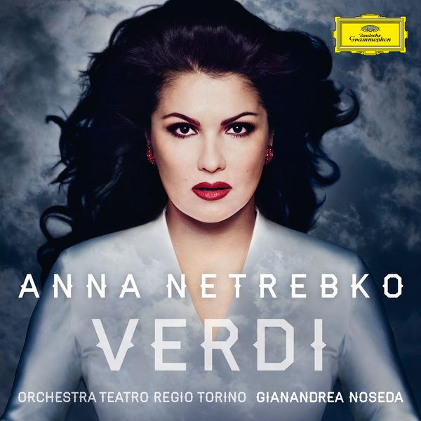 Anna Netrebko - Verdi