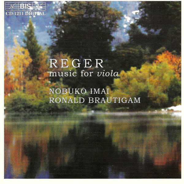 Ronald Brautigam - Reger: Suites for Viola, Viola Sonata, Romance for Viola and Piano