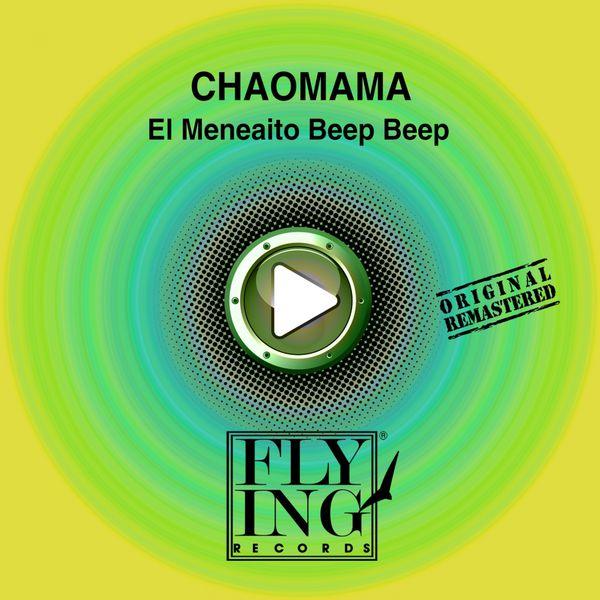 Chaomama - El Meneaito Beep Beep