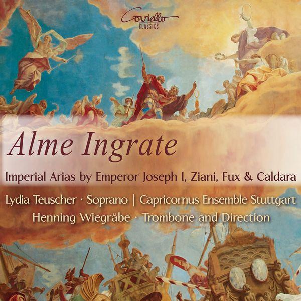 Lydia Teuscher - Alme Ingrate