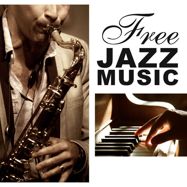 Album Free Jazz Music – Smooth Jazz, Soothing Piano Sounds