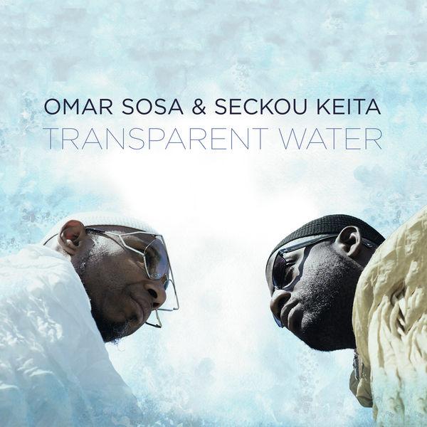 Omar Sosa - Transparent Water