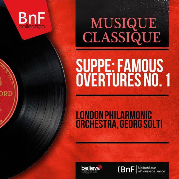 London Philharmonic Orchestra - Suppé: Famous Overtures No. 1 (Mono Version)