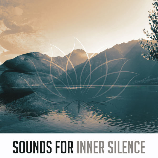 Buddha Lounge - Sounds for Inner Silence – Inner Relaxation, Music for Spirit Calmness, Healing Waves, Peaceful Sounds