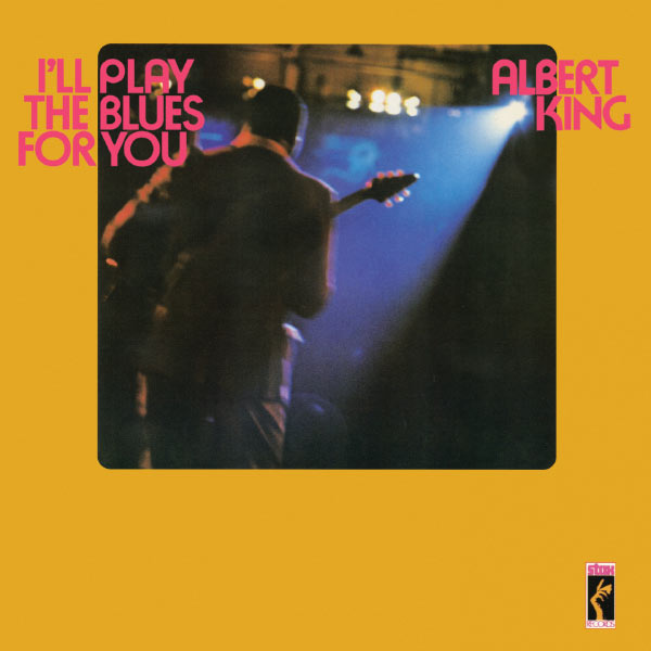 Albert King - I'll Play The Blues For You [Stax Remasters]