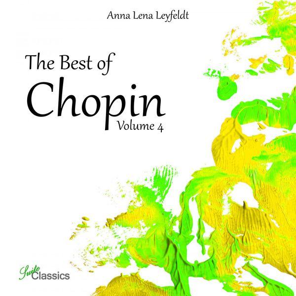 Anna Lena Leyfeldt - The Best of Chopin, Vol. 4