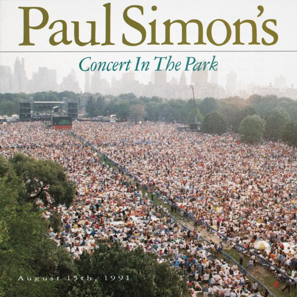 Paul Simon - Paul Simon's Concert In The Park August 15, 1991