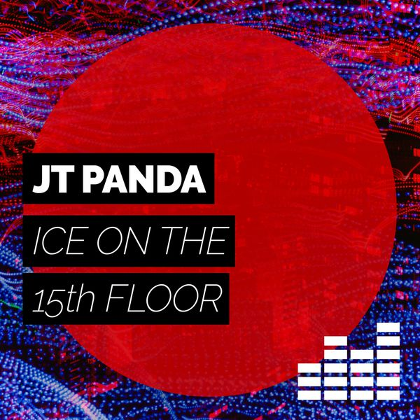 Ice on the 15th floor jt panda download and listen to for 15th floor