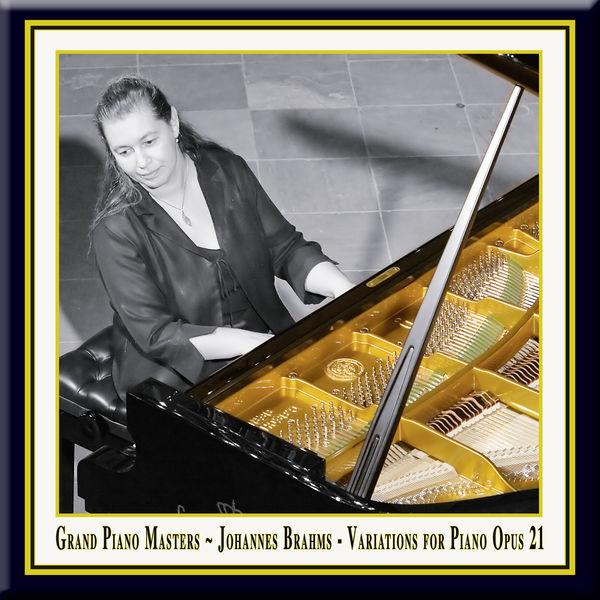 Johannes Brahms - Grand Piano Masters - Brahms: Variations for Piano in D Major Opus 21 / Johannes Brahms: Variationen für Klavier in D-Dur Op. 21