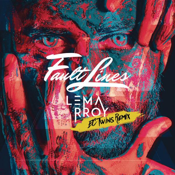 Lemarroy - Fault Lines (EC Twins Remix)